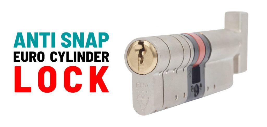 anti snap euro cylinder lock